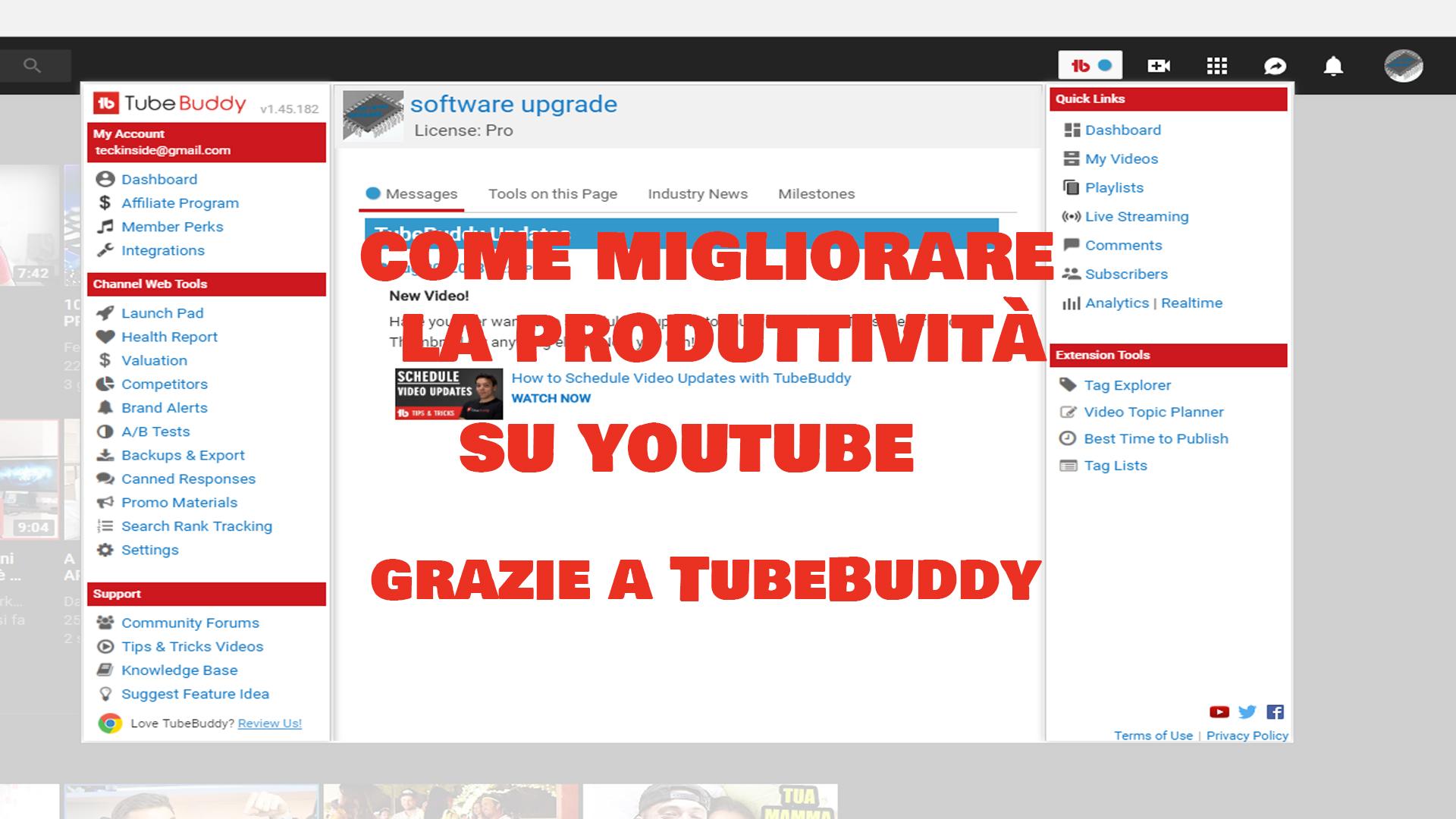 Come aumentare la produttività su Youtube grazie a TubeBuddy