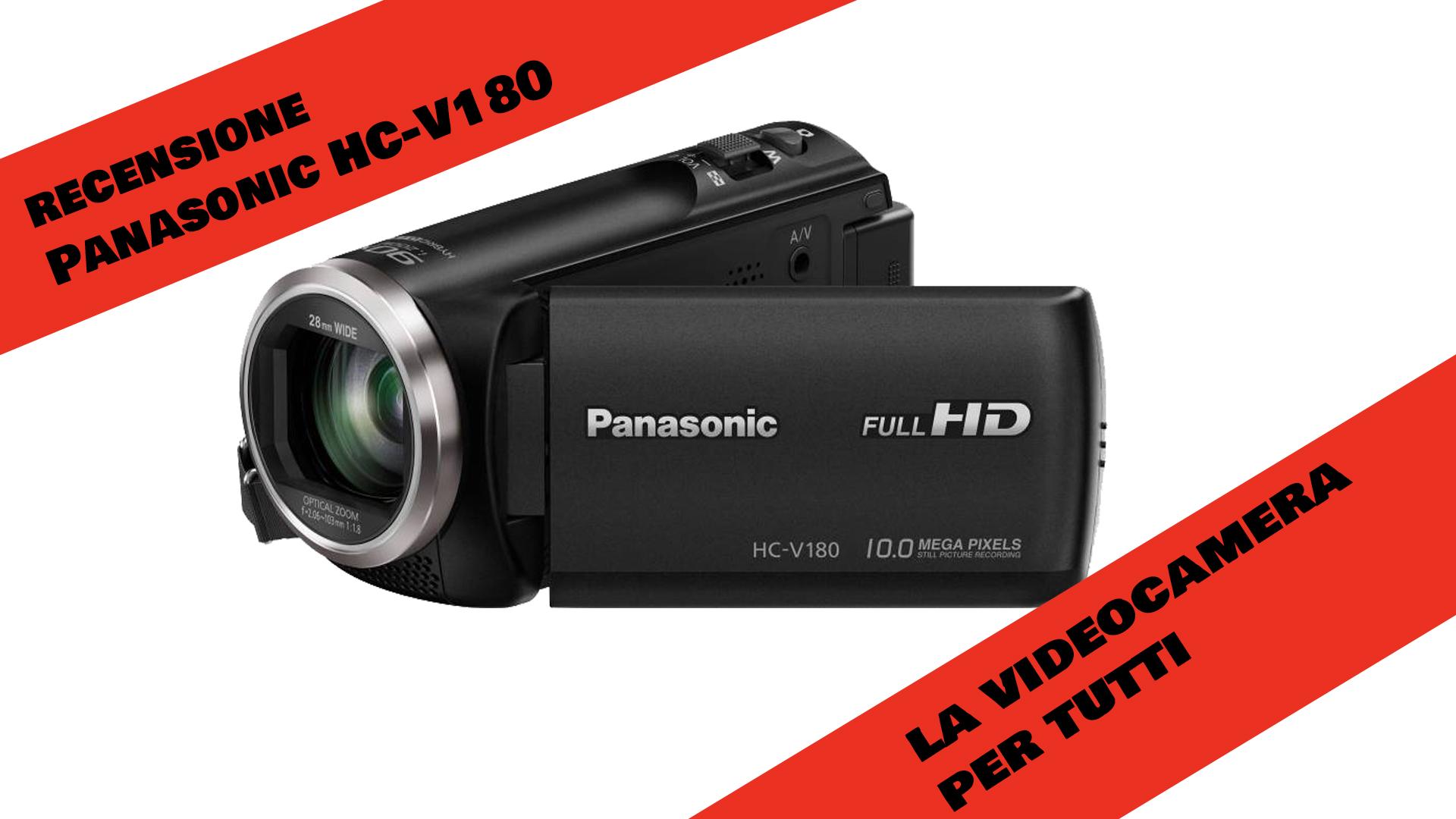 Recensione Panasonic HC-V180