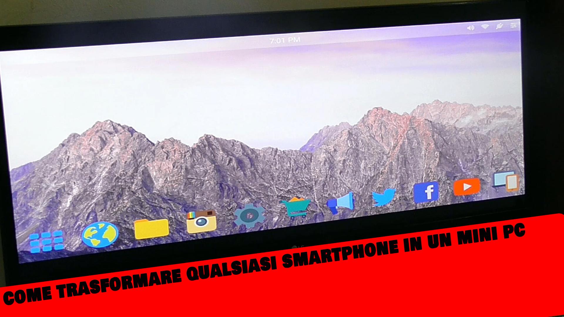 Come trasformare lo smartphone in un mini PC grazie al Chromecast