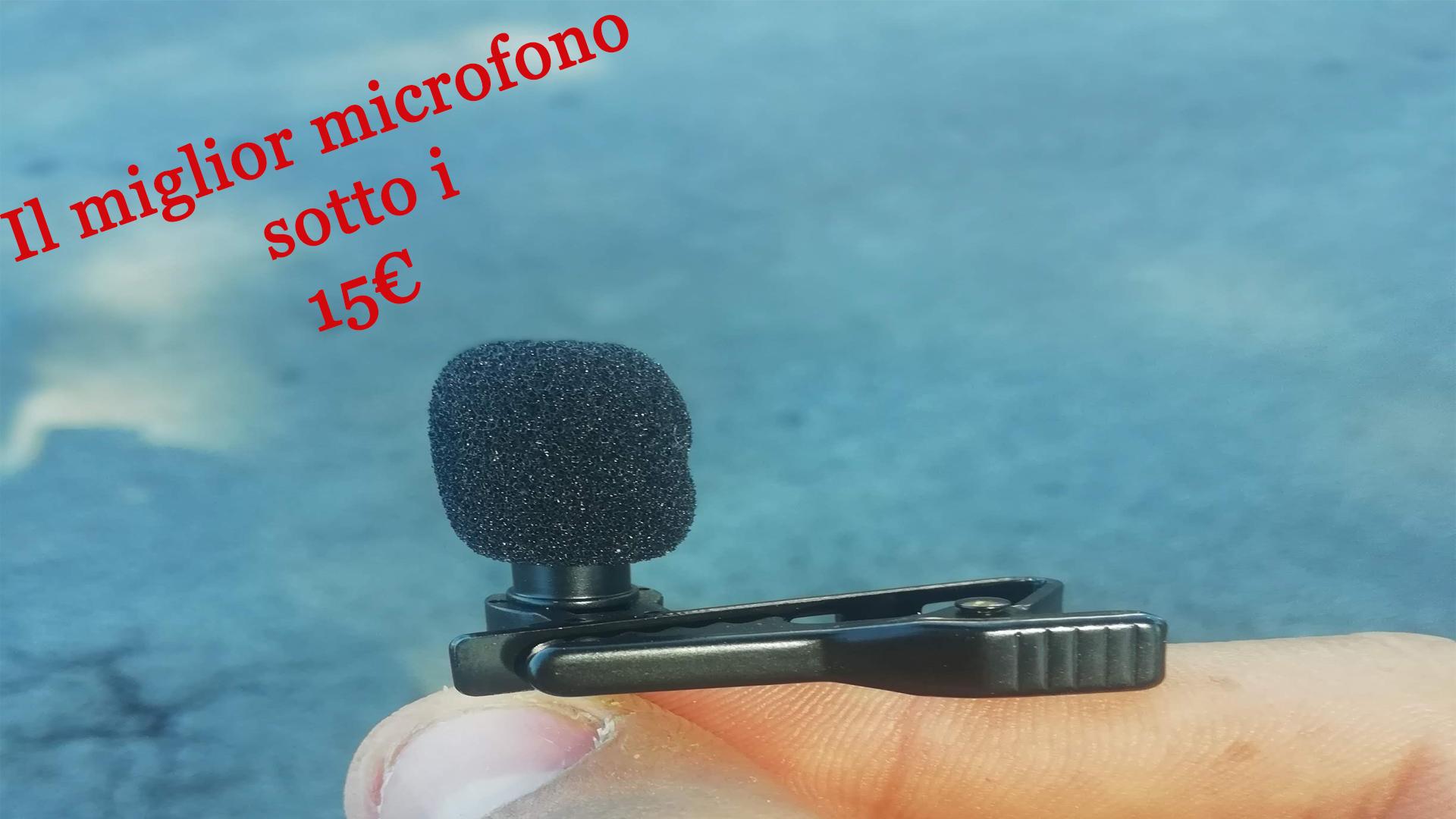 Il miglior microfono sotto i 15 euro