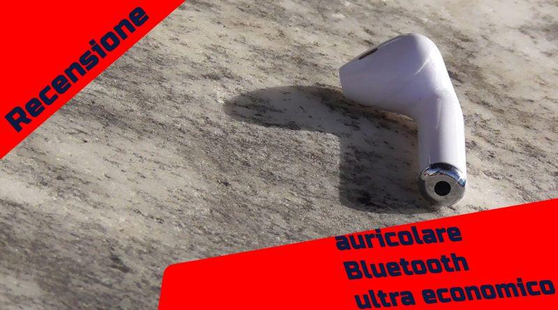 Recensione auricolare Bluetooth ultra economico
