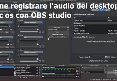 Come registrare l'audio del desktop su mac os con OBS studio